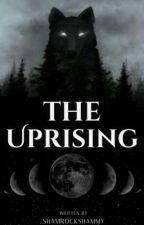 The Uprising by Shamrockshammy