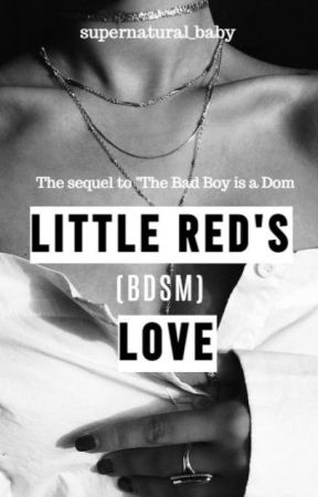 Little Red's Love ✔ #2 by Supernatural_baby_