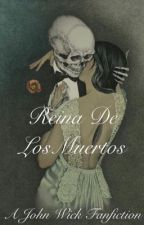 1| Reina De Los Muertos //John Wick by KillerQueen_18