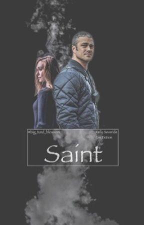 Saint (Kelly Severide Fan Fiction) by Big_turd_blossom