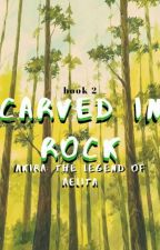 Carved In Rock || ATLA by erinf14