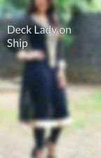 Deck Lady on Ship द्वारा KhushbooSingh232
