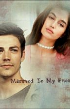 Married To My Enemy  by meerabazhar