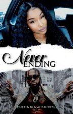Never Ending by MafiaxTiffany