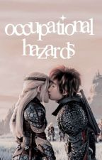 Occupational Hazards [HTTYD ONE SHOTS] by acciowests