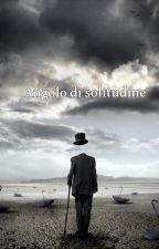 Angolo di solitudine by --geo--