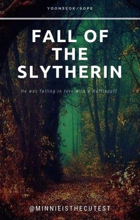Fall of the Slytherin by minnieisthecutest