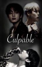Culpable *Unsteady Sequel* by Masquerade16