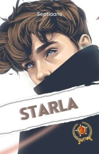 STARLA #Season 1 END [REVISI] cover