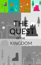 The Quest of the Kingdom by Lovedogskk