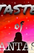 Taste of Fantasy by MsKuriitsii10