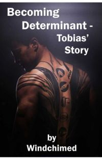 Becoming Determinant - Tobias' Story cover
