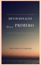 Devocionales Primero Dios by aguila32