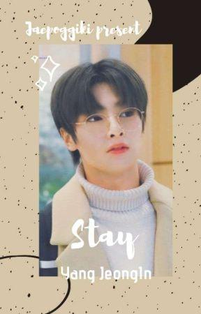 STAY (YANG JEONGIN) by Jaepoggiki