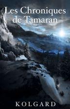 Les Chroniques de Tamaran: Les Élémentalistes by Kolgard