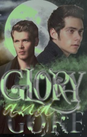 「glory and gore」 ⟼ [niklaus mikaelson] - (O.H)  by bloodyrippah