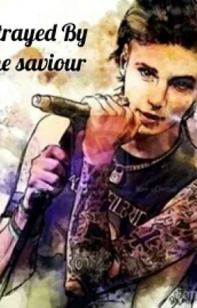 Betrayed By The Saviour by BeThe1YouLove
