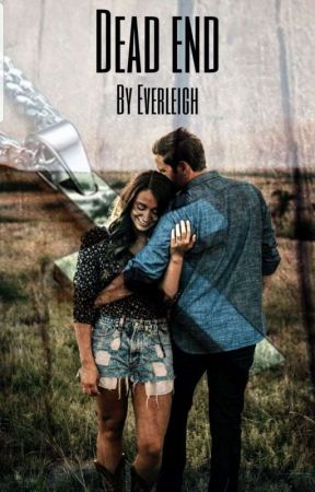 Dead End | ✔ by --Everleigh--