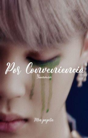 Por Conveniencia- Yoonmin  by PapitaMin