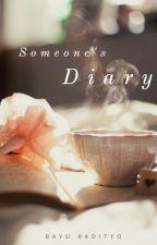 Buku Harian Seseorang ( Someone's Diary) by MrBee13