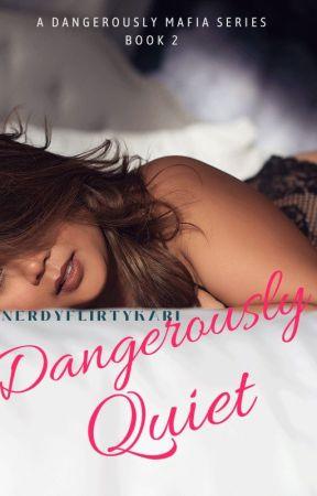 Dangerously Quiet by nerdyflirtykari