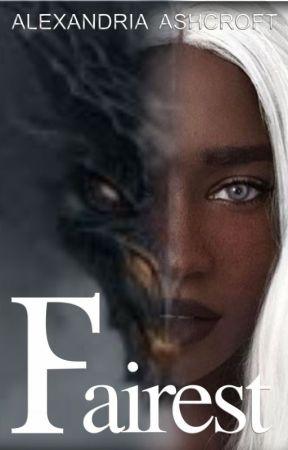 Fairest: Ash & Soot (BOOK 1) by alexandriaASHE