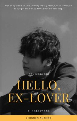 jeonkook ; hello, ex-lover