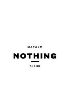 Nothing at all by -MayaEm