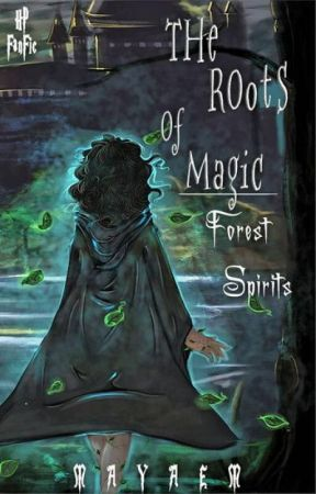The Roots of Magic | Forest Spirits by -MayaEm