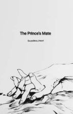 The Prince's Mate  by Soundless_Heart