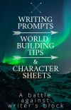 Writing Prompts, World Building Tips And Character Sheets cover