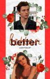 Better ☆ Tom Holland  cover