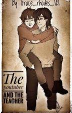 The Youtuber & the Teacher {wolfstar au}  by Grace_rhodes_121