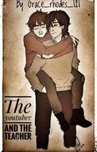 The Youtuber & the Teacher {wolfstar au}  cover