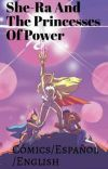 《~Cómics She-Ra And The Princesses Of Power~》 cover