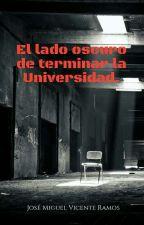 El lado oscuro de terminar la Universidad. by JoseMiguelVicenteRam