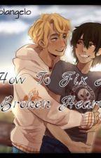 How To Fix A Broken Heart: Solangelo fanfic by Lovehatedream