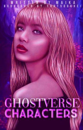 Ghotsverse ;; Characters 👻 🌲 by -Maika-