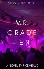 Mr. Grade Ten by ricemealx