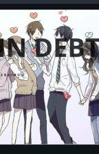 In debt (Yandere Golden Boys x reader) UNDERGOING REWRITING by Hebianco