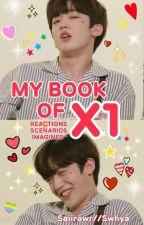 (dis.c)My Book of X1 [REACTIONS/IMAGINES/SCENARIOS] by Saiirawr