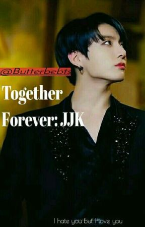 Together Forever [JJK X READER] by butterbebts