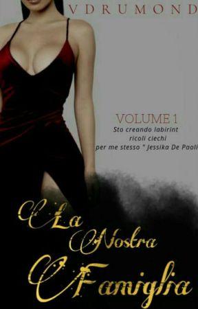 La Nostra Famiglia - volume 1 by Vdrumond_