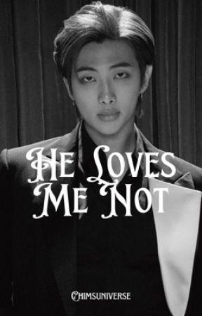 He Loves Me Not [KNJ] by chimsuniverse