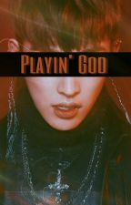 Playin' God by PocketSizeHongjoong