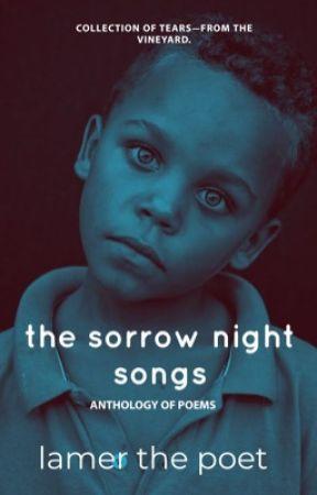 The Sorrow Night Songs [Poetry] by poetivist_
