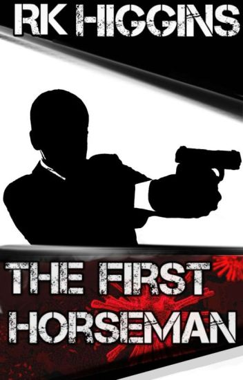 The First Horseman (Spy Thriller-Area 51)