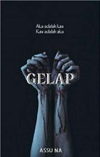 Gelap by assu_na