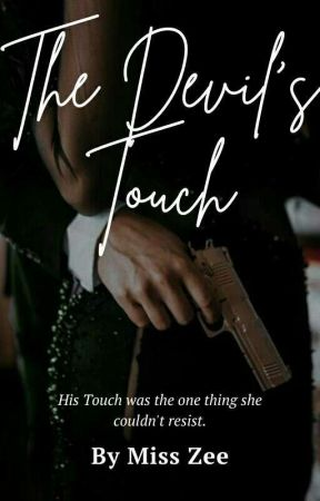 The Devil's Touch ✔ by Lil_Miss_Zee