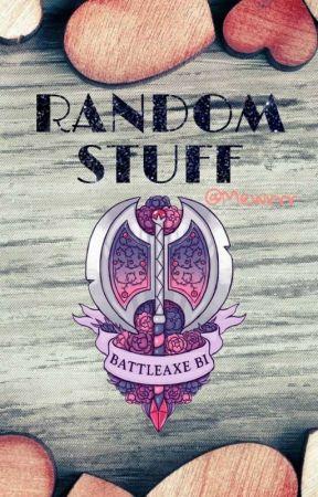 Random Stuff by Mewrrr